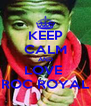 KEEP CALM AND LOVE  ROC ROYAL - Personalised Poster A4 size