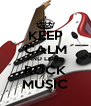 KEEP CALM AND LOVE ROCK MUSIC - Personalised Poster A4 size