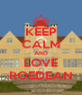 KEEP CALM AND LOVE ROEDEAN - Personalised Poster A4 size