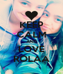 KEEP CALM AND LOVE ROLAA - Personalised Poster A4 size
