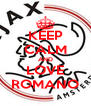 KEEP CALM AND LOVE ROMANO - Personalised Poster A4 size