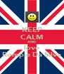 KEEP CALM AND love Rompie Da Silva - Personalised Poster A4 size