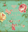 KEEP CALM AND LOVE RONEL B - Personalised Poster A4 size