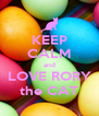 KEEP CALM and LOVE RORY the CAT - Personalised Poster A4 size