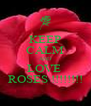KEEP CALM AND LOVE  ROSES !!!!!!!! - Personalised Poster A4 size