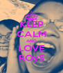 KEEP CALM AND LOVE ROyS - Personalised Poster A4 size