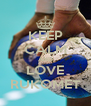 KEEP CALM AND LOVE RUKOMET - Personalised Poster A4 size