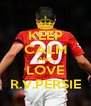 KEEP CALM AND LOVE R.V.PERSIE - Personalised Poster A4 size