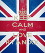 KEEP CALM AND LOVE RYAN XX - Personalised Poster A4 size