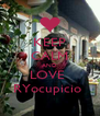 KEEP CALM AND LOVE  RYocupicio  - Personalised Poster A4 size
