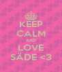 KEEP CALM AND LOVE SÄDE <3 - Personalised Poster A4 size