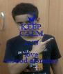 KEEP CALM AND love sa3ood al3raimy - Personalised Poster A4 size