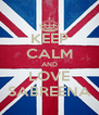 KEEP CALM AND LOVE SABREENA - Personalised Poster A4 size