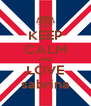 KEEP CALM AND LOVE sabrina - Personalised Poster A4 size