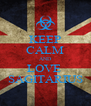 KEEP CALM AND LOVE  SAGITARIUS - Personalised Poster A4 size