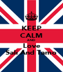 KEEP CALM AND Love Sali And Tamo - Personalised Poster A4 size