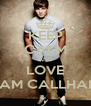KEEP CALM AND LOVE SAM CALLHAN - Personalised Poster A4 size