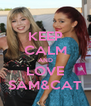 KEEP CALM AND LOVE SAM&CAT - Personalised Poster A4 size