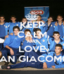 KEEP CALM AND LOVE SAN GIACOMO - Personalised Poster A4 size
