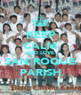 KEEP CALM AND LOVE SAN ROQUE PARISH - Personalised Poster A4 size