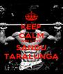 KEEP CALM AND LOVE SANDU TARALUNGA - Personalised Poster A4 size