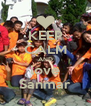 KEEP CALM AND love Sanmar - Personalised Poster A4 size