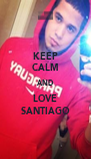 KEEP CALM AND LOVE SANTIAGO - Personalised Poster A4 size