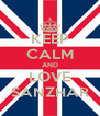 KEEP CALM AND LOVE SANZHAR - Personalised Poster A4 size