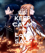 KEEP CALM AND Love SAO - Personalised Poster A4 size