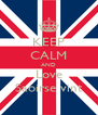 KEEP CALM AND Love Saoirse vint - Personalised Poster A4 size