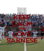 KEEP CALM AND LOVE SARNESE - Personalised Poster A4 size