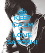 KEEP CALM AND LOVE SATOSHI - Personalised Poster A4 size
