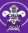 KEEP CALM AND LOVE SCOUT - Personalised Poster A4 size