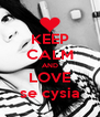 KEEP CALM AND LOVE se cysia - Personalised Poster A4 size