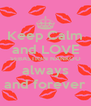 Keep Calm and LOVE SEBASTION NANKOO always and forever - Personalised Poster A4 size