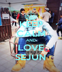 KEEP CALM AND LOVE SEJUN - Personalised Poster A4 size