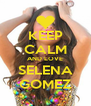 KEEP CALM AND LOVE SELENA GOMEZ - Personalised Poster A4 size