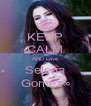 KEEP CALM AND Love Selena Gomez∞ - Personalised Poster A4 size
