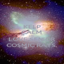 KEEP CALM AND LOVE SENIOR COSMIC RAYS  - Personalised Poster A4 size