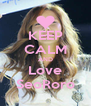 KEEP CALM AND Love SeoRoro - Personalised Poster A4 size