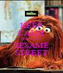 KEEP CALM AND LOVE SESAME STREET - Personalised Poster A4 size
