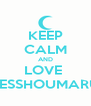 KEEP CALM AND LOVE  SESSHOUMARU - Personalised Poster A4 size