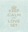 KEEP CALM AND LOVE SET - Personalised Poster A4 size