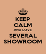 KEEP CALM AND LOVE SEVERAL SHOWROOM - Personalised Poster A4 size