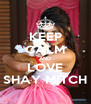 KEEP CALM AND LOVE SHAY MITCH - Personalised Poster A4 size