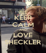 KEEP CALM AND LOVE SHECKLER - Personalised Poster A4 size