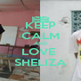 KEEP CALM AND LOVE  SHELIZA - Personalised Poster A4 size