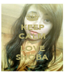 KEEP CALM AND LOVE SHOBA - Personalised Poster A4 size