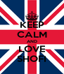 KEEP CALM AND LOVE SHOFI - Personalised Poster A4 size