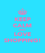 KEEP CALM AND LOVE SHOPPING! - Personalised Poster A4 size